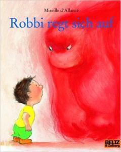 Titelseite des Buchs Robbi regt sich auf