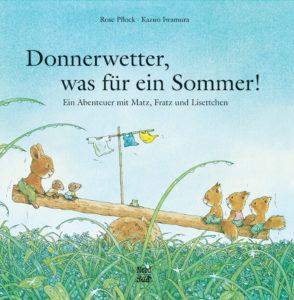 Titelseite des Buchs Donnerwetter-was-für-ein-Sommer. Eichhörnchen sitzen auf einer Holzschaukel.